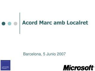 Acord Marc amb Localret