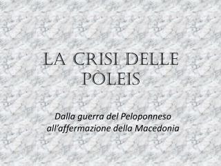 La crisi delle pòleis