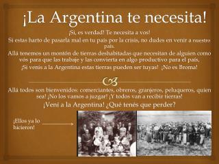 ¡La Argentina te necesita!