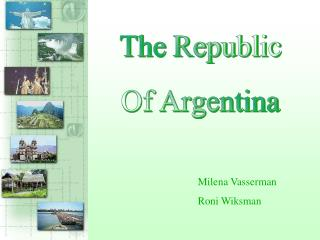 The Republic Of Argentina