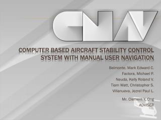 Computer Based Aircraft Stability Control System with Manual User Navigation