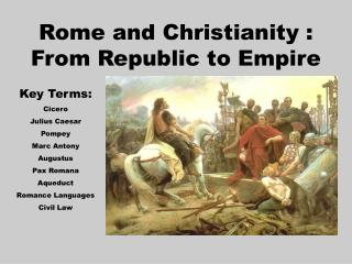 Rome and Christianity : From Republic to Empire
