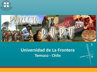 Universidad de La Frontera Temuco - Chile