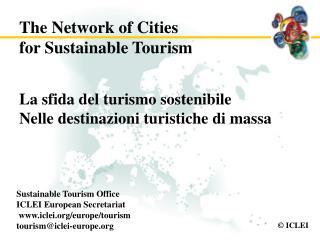 La sfida del turismo sostenibile Nelle destinazioni turistiche di massa