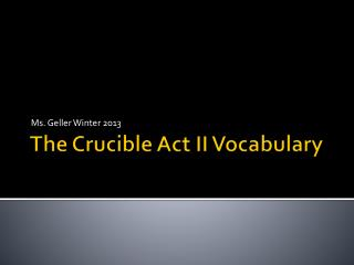 The Crucible Act II Vocabulary
