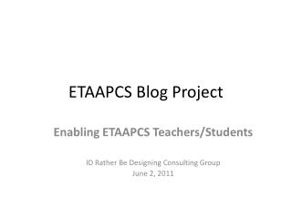 ETAAPCS Blog Project