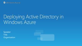 Deploying Active Directory in Windows Azure