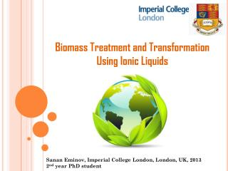 Biomass Treatment and Transformation Using Ionic Liquids