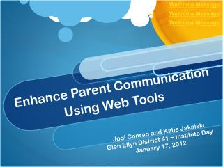 Enhance Parent Communication  Using  Web Tools