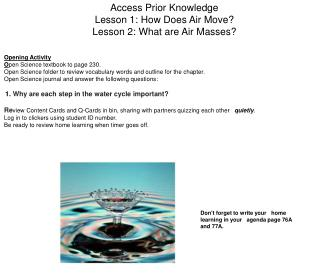 Access Prior Knowledge Lesson 1: How Does Air Move? Lesson 2: What are Air Masses?