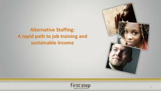 Alternative  Staffing:  A  rapid path to job training and sustainable income