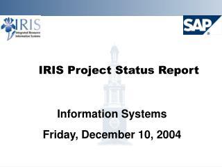 IRIS Project Status Report