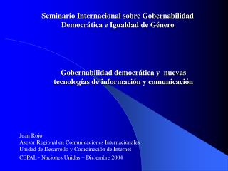 Seminario Internacional sobre Gobernabilidad Democrática e Igualdad de Género