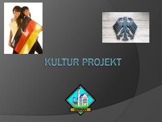 Kultur Projekt