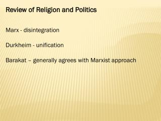 Review of Religion and Politics Marx - disintegration Durkheim - unification