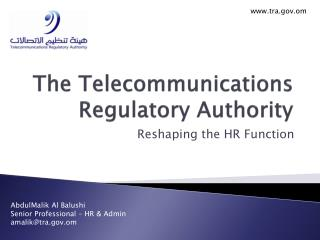 The Telecommunications Regulatory Authority