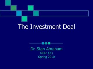 The Investment Deal