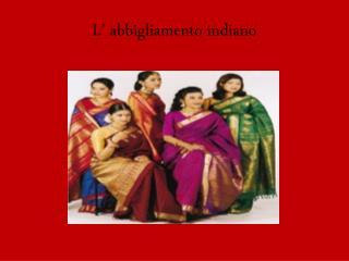 L' abbigliamento indiano