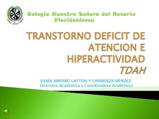 TRANSTORNO DEFICIT DE ATENCION E HIPERACTIVIDAD TDAH