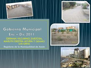 Gobierno Municipal      Ene – Dic 2011
