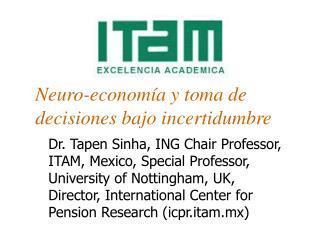 Neuro-economía y toma de decisiones bajo incertidumbre