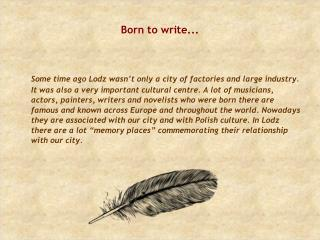 Born to write...
