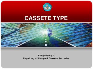 CASSETE TYPE