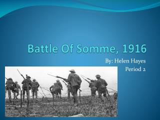 Battle Of Somme, 1916