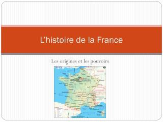 L�histoire de la France