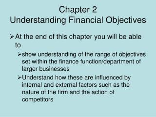 Chapter 2  Understanding Financial Objectives