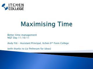 Maximising Time