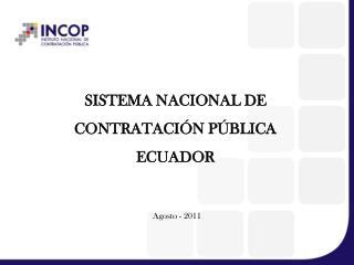 SISTEMA NACIONAL DE CONTRATACI�N P�BLICA  ECUADOR