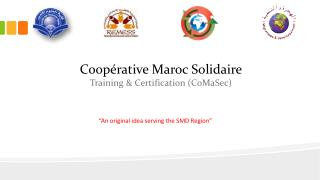Coopérative Maroc  Solidaire  Training  & Certification ( CoMaSec )