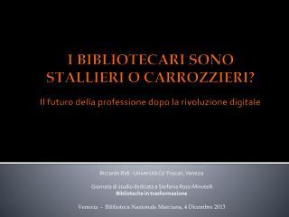 Riccardo Ridi - Università Ca' Foscari, Venezia