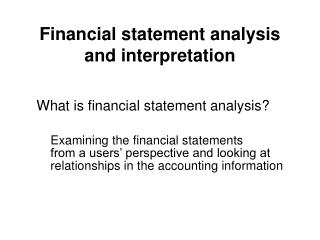 Financial statement analysis  and interpretation