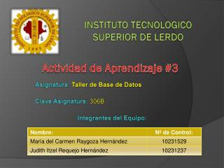 INSTITUTO TECNOLOGICO SUPERIOR DE LERDO