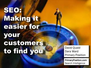 SEO: Making it easier for your customers to find you