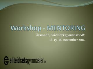 Workshop - MENTORING