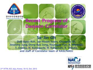 2 nd  IVTW, ICC  Jeju , Korea. 10-12, Oct. 2013