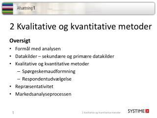 2 Kvalitative og kvantitative metoder