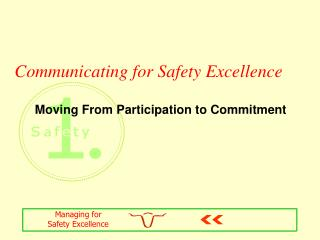 Communicating for Safety Excellence