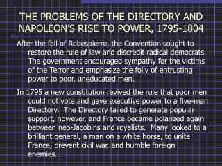 THE PROBLEMS OF THE DIRECTORY AND NAPOLEON'S RISE TO POWER, 1795-1804