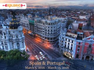 Spain & Portugal March 5, 2016 - March 13, 2016