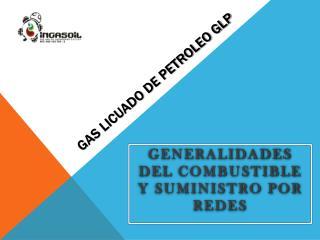 GAS LICUADO DE PETROLEO GLP