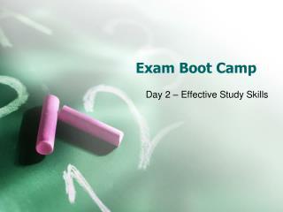 Exam Boot Camp
