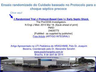 Ensaio randomizado do Cuidado baseado no Protocolo para o choque s�ptico precoce
