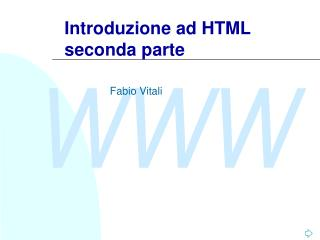 Introduzione ad HTML seconda parte
