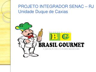 PROJETO INTEGRADOR SENAC � RJ  Unidade Duque de Caxias