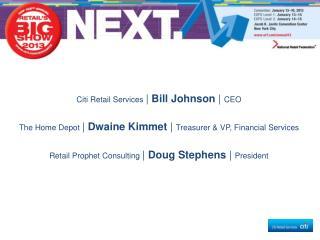 Citi  Retail Services  |  Bill Johnson  |  CEO