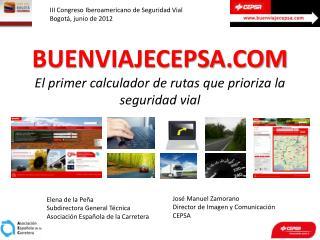 BUENVIAJECEPSA.COM El primer calculador de rutas que prioriza la seguridad vial